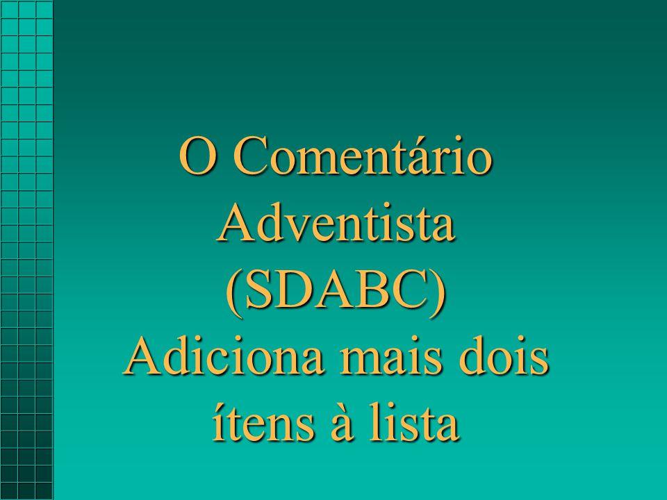 O Comentário Adventista (SDABC)