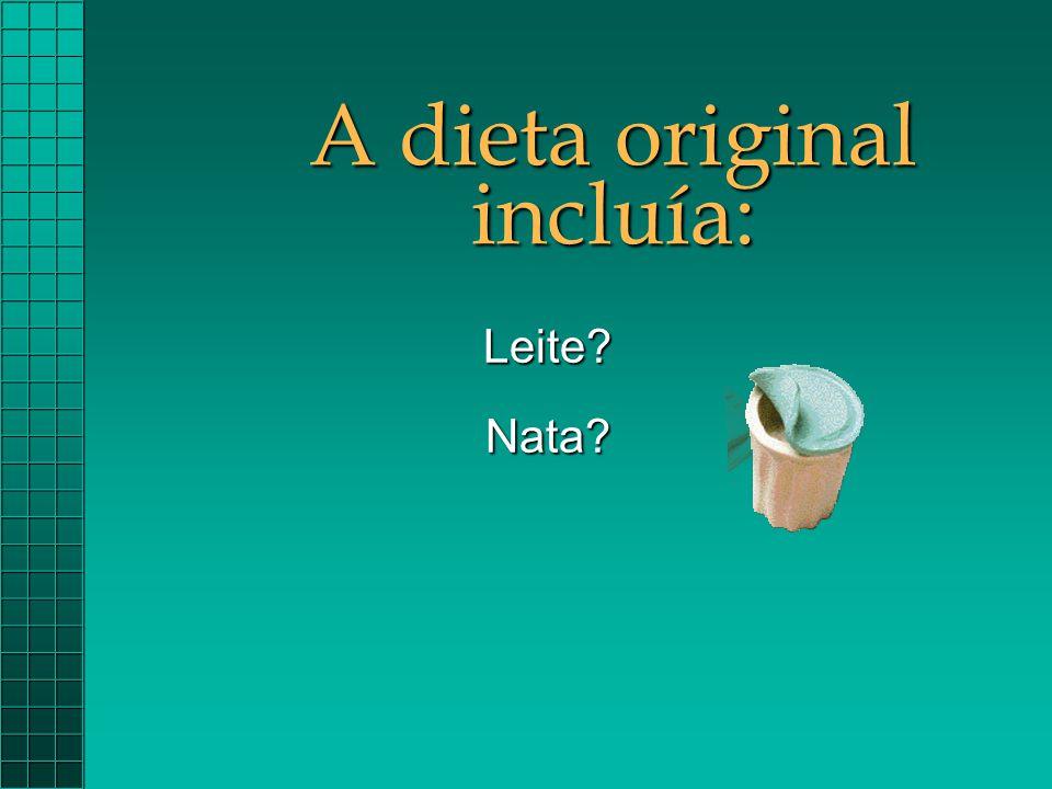 A dieta original incluía: