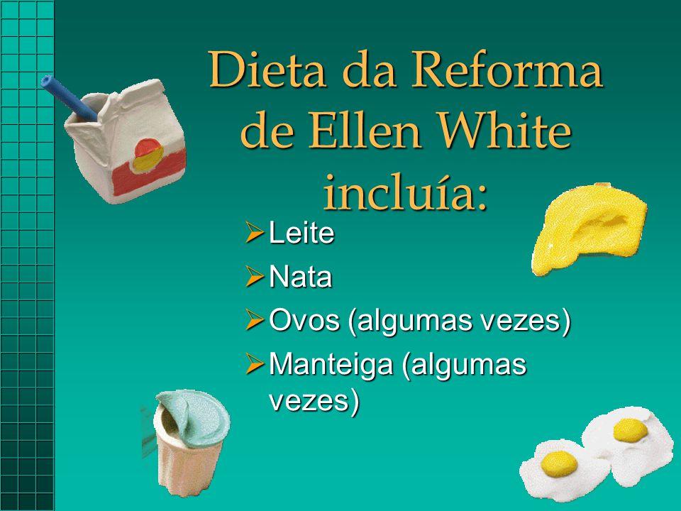 Dieta da Reforma de Ellen White incluía: