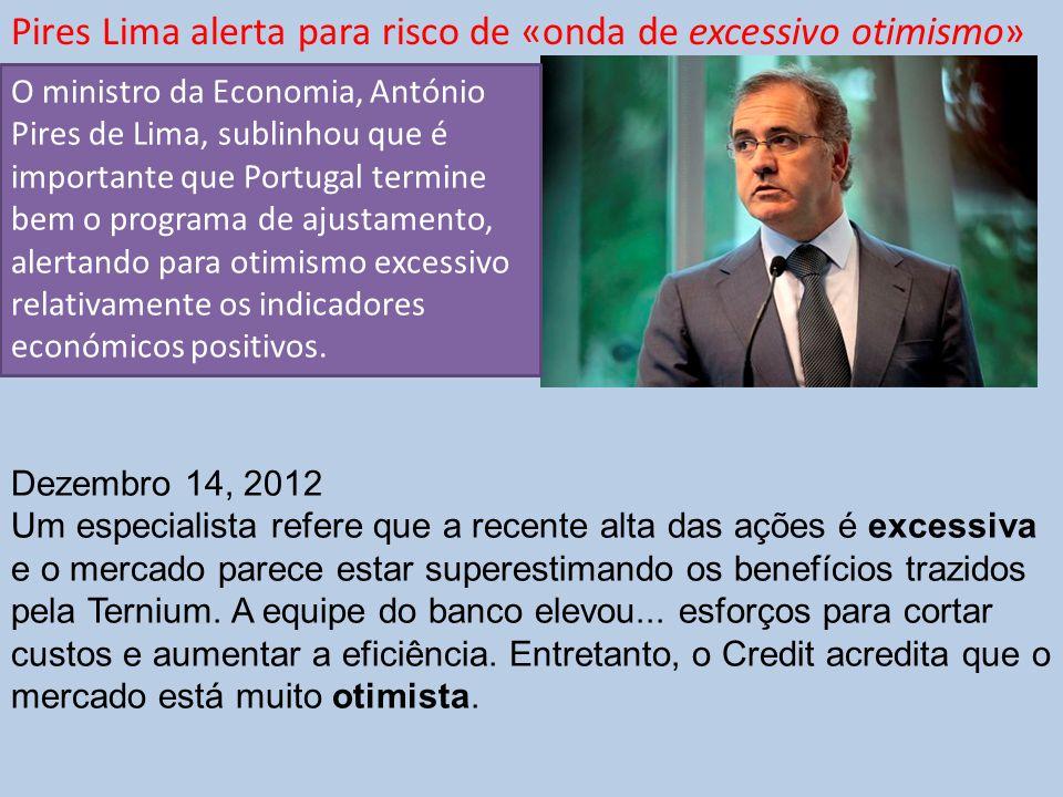 Pires Lima alerta para risco de «onda de excessivo otimismo»