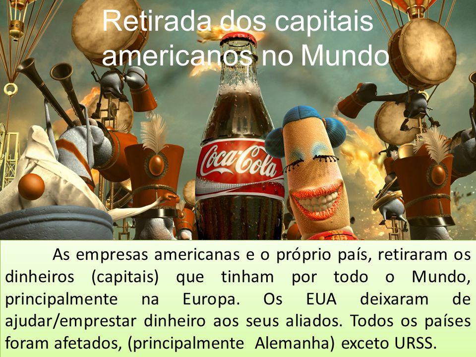 Retirada dos capitais americanos no Mundo