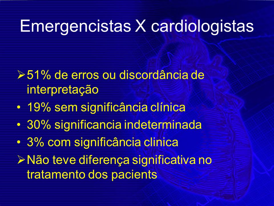 Emergencistas X cardiologistas