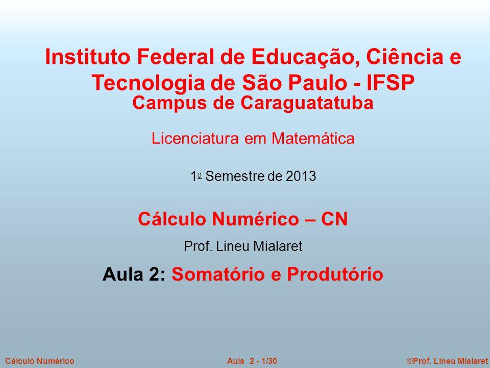 Campus de Caraguatatuba Aula 2: Somatório e Produtório