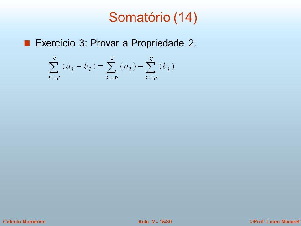Somatório (14) Exercício 3: Provar a Propriedade 2.