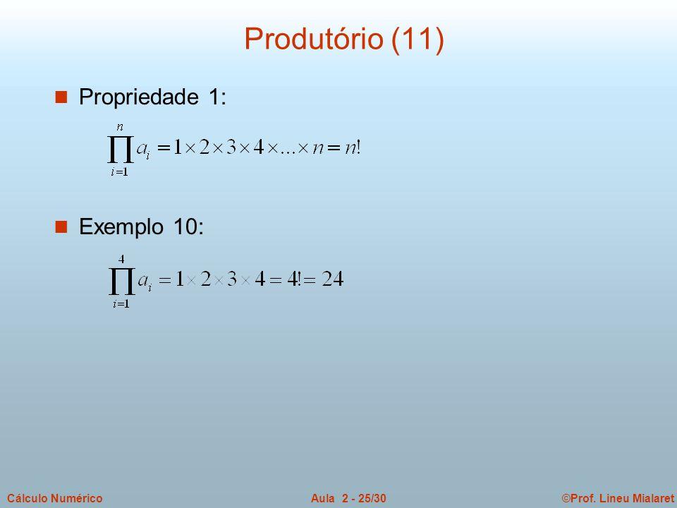 Produtório (11) Propriedade 1: Exemplo 10: