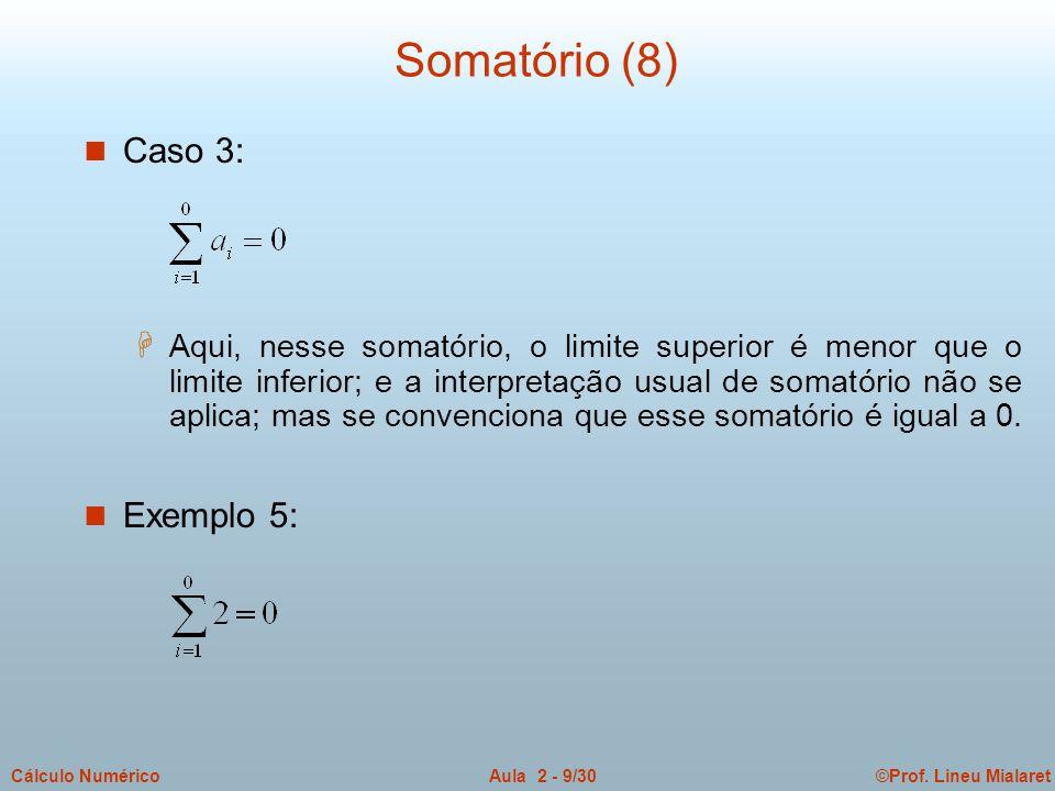 Somatório (8) Caso 3: Exemplo 5: