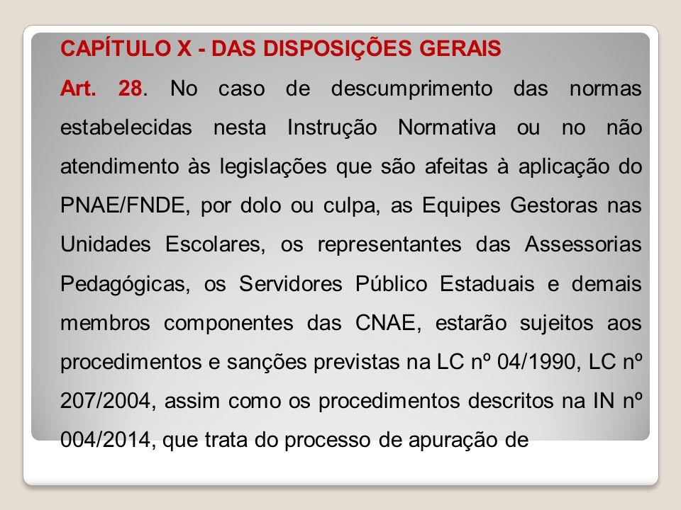 CAPÍTULO X - DAS DISPOSIÇÕES GERAIS