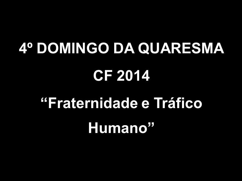 Fraternidade e Tráfico Humano