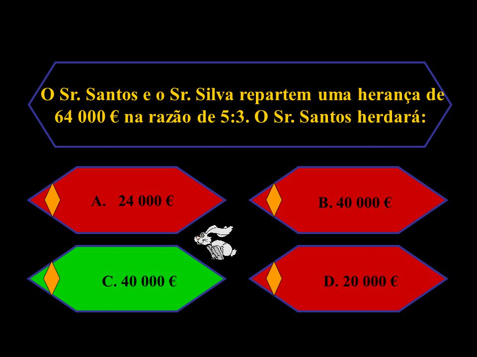 O Sr. Santos e o Sr. Silva repartem uma herança de