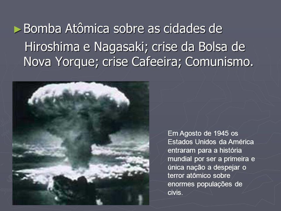 Bomba Atômica sobre as cidades de