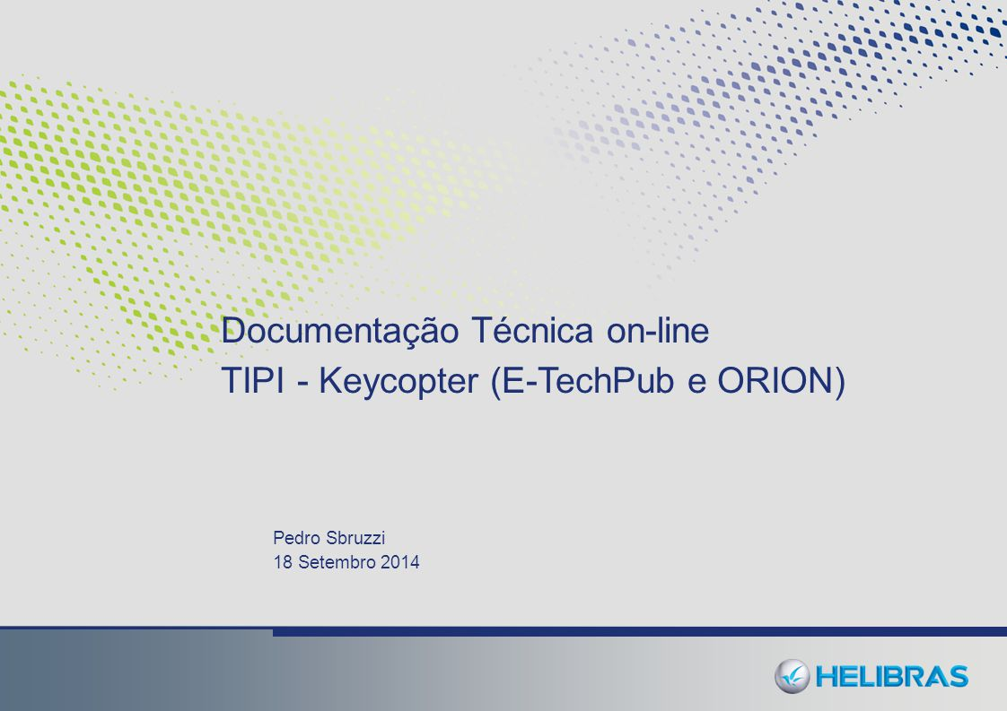 Documentação Técnica on-line TIPI - Keycopter (E-TechPub e ORION)