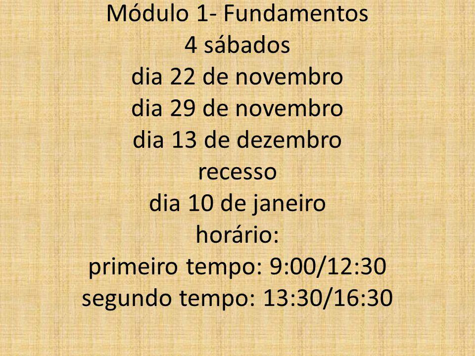 MBA em Gestão de Projetos Módulo 1- Fundamentos 4 sábados dia 22 de novembro dia 29 de novembro dia 13 de dezembro recesso dia 10 de janeiro horário: primeiro tempo: 9:00/12:30 segundo tempo: 13:30/16:30