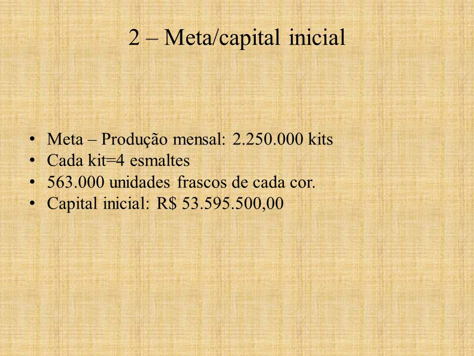 2 – Meta/capital inicial