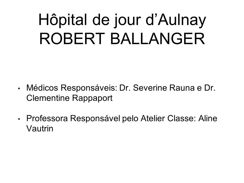 Hôpital de jour d'Aulnay ROBERT BALLANGER