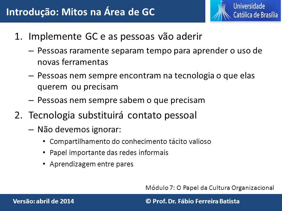 Introdução: Mitos na Área de GC