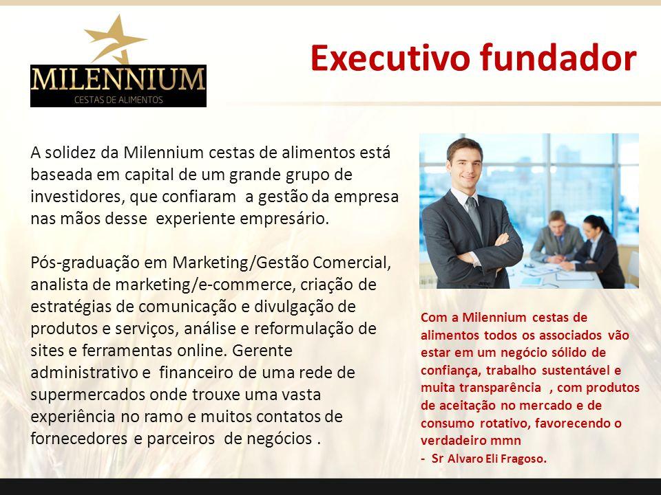 Executivo fundador .