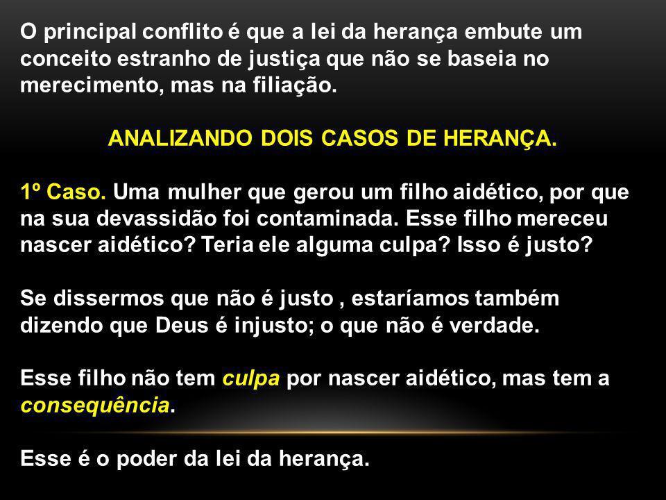 ANALIZANDO DOIS CASOS DE HERANÇA.