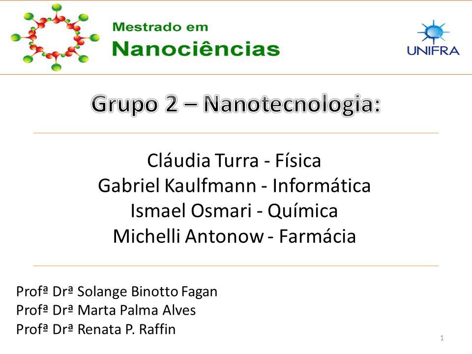 Grupo 2 – Nanotecnologia: