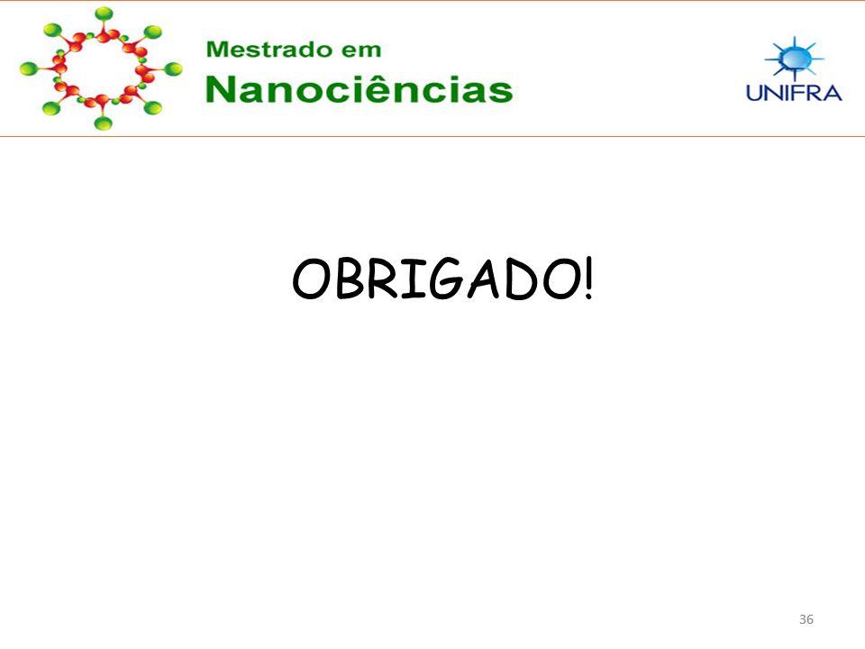 OBRIGADO! 36