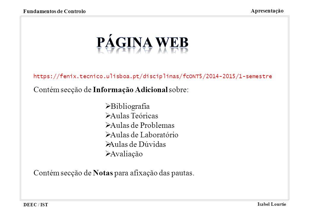 PÁGINA WEB Contém secção de Informação Adicional sobre: Bibliografia