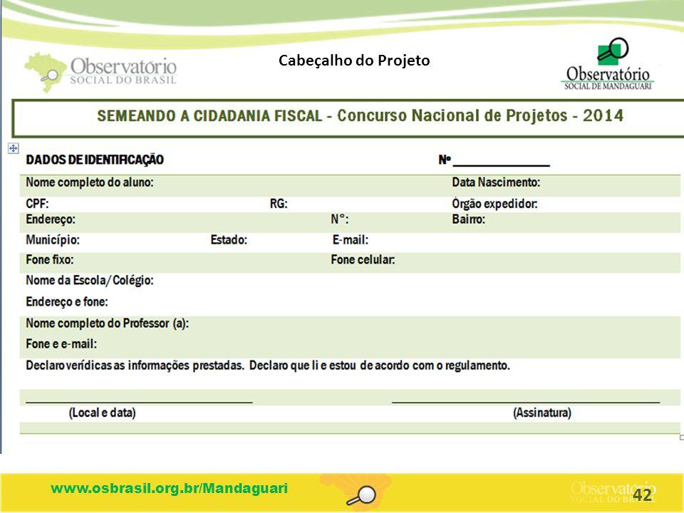 Cabeçalho do Projeto www.osbrasil.org.br/Mandaguari