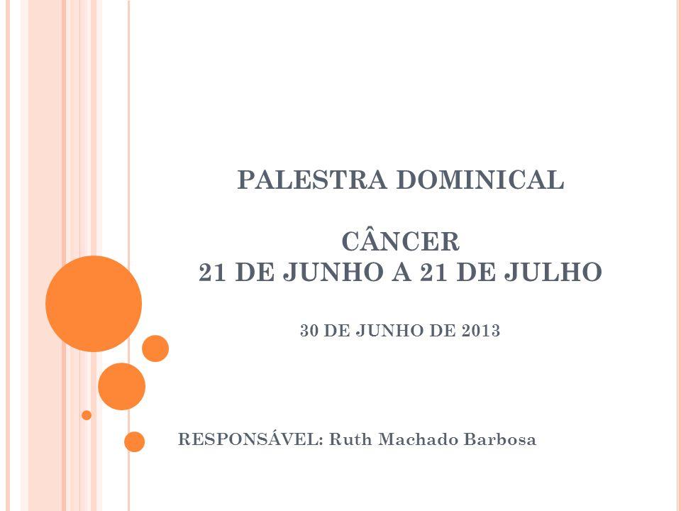 RESPONSÁVEL: Ruth Machado Barbosa