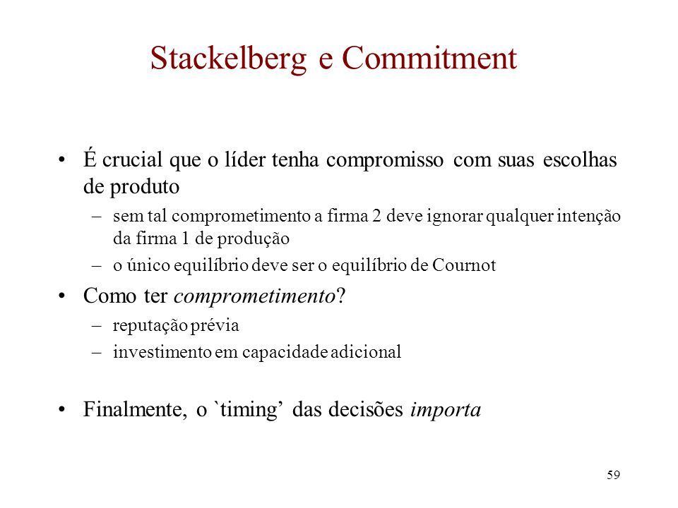 Stackelberg e Commitment