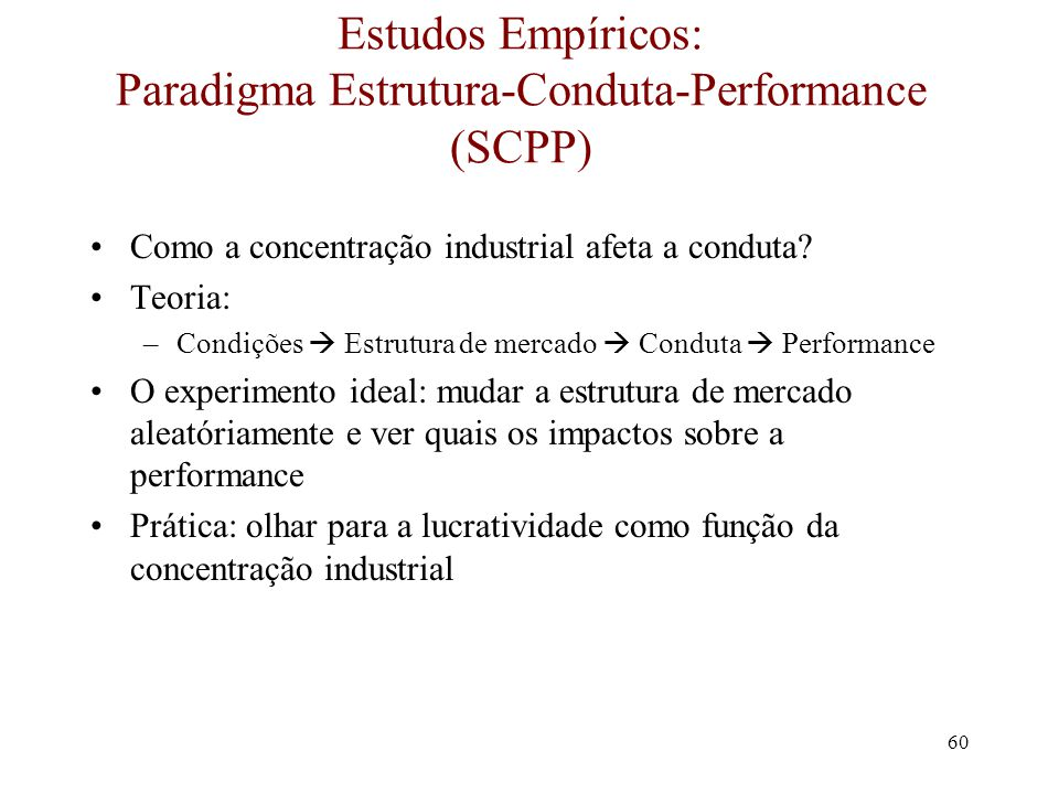 Estudos Empíricos: Paradigma Estrutura-Conduta-Performance (SCPP)