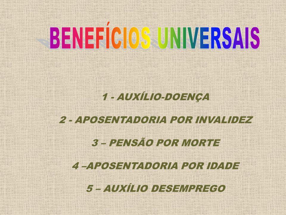 BENEFÍCIOS UNIVERSAIS