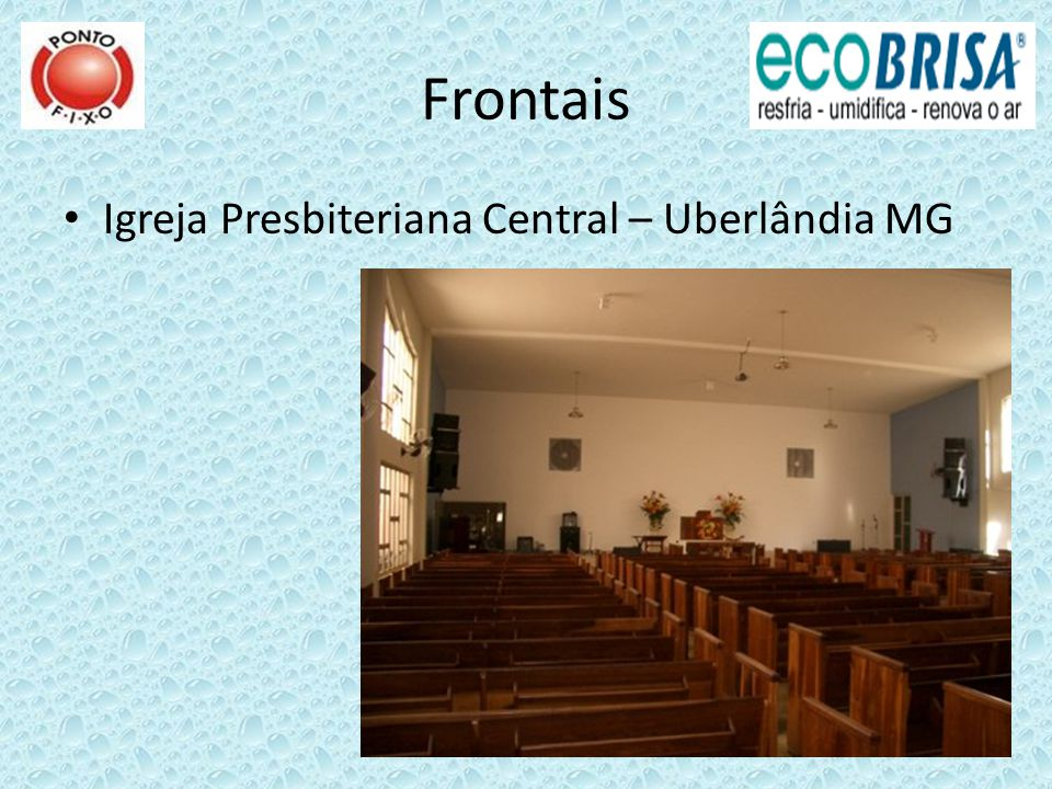 Frontais Igreja Presbiteriana Central – Uberlândia MG