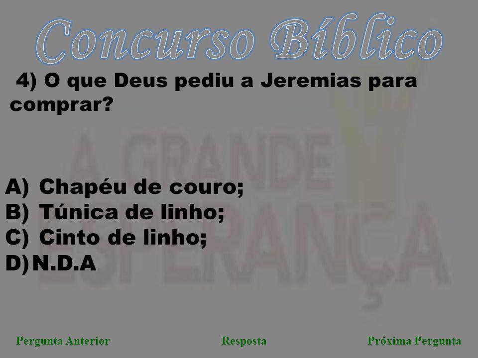Concurso Bíblico Chapéu de couro; Túnica de linho; Cinto de linho;
