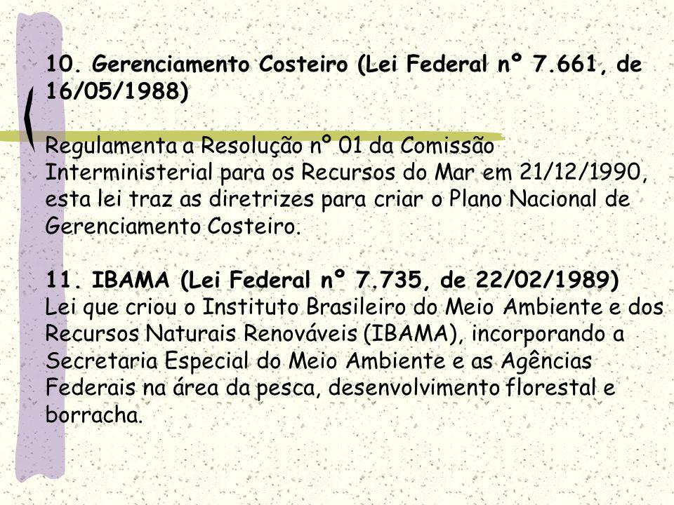 10. Gerenciamento Costeiro (Lei Federal nº 7
