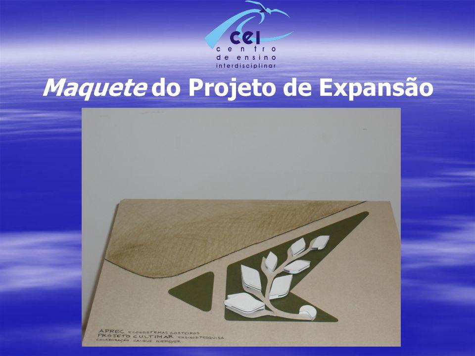 Maquete do Projeto de Expansão