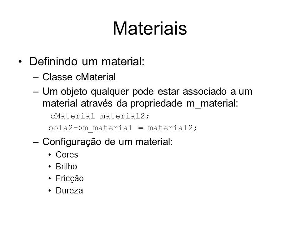 Materiais Definindo um material: Classe cMaterial