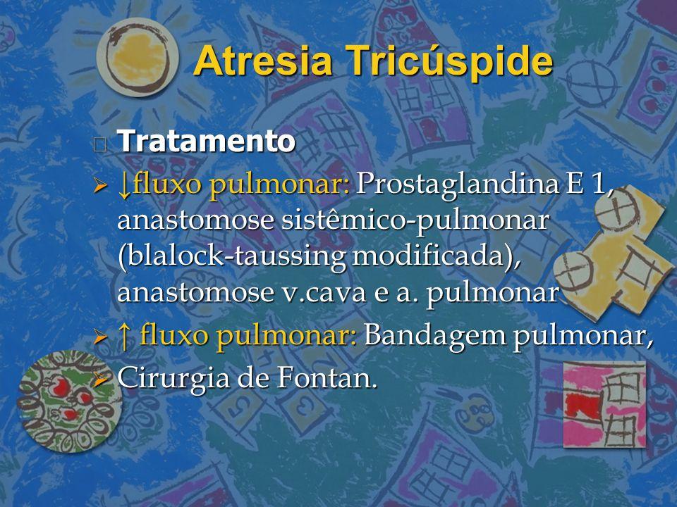 Atresia Tricúspide Tratamento