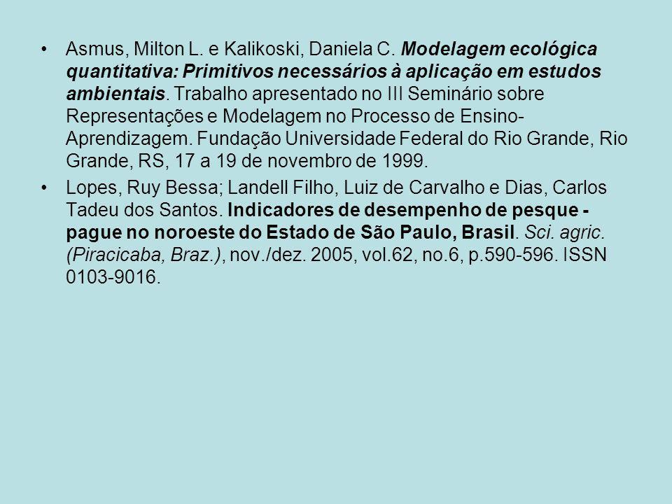 Asmus, Milton L. e Kalikoski, Daniela C