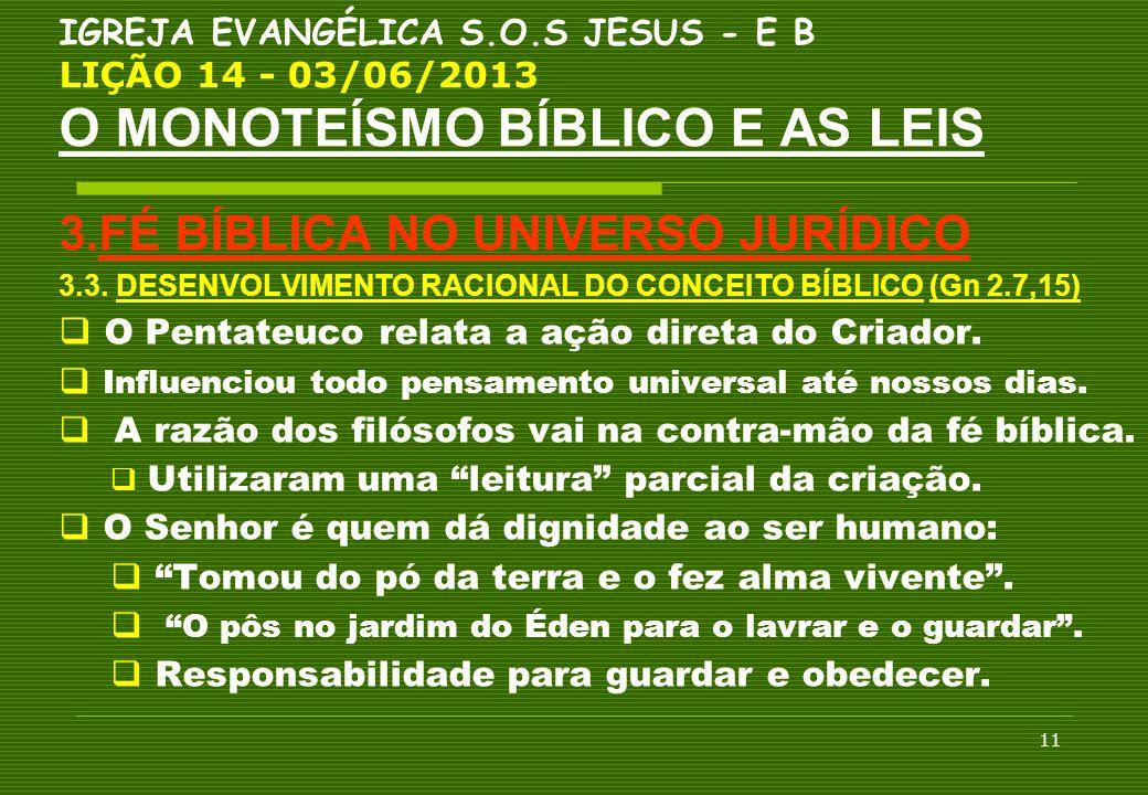 3.FÉ BÍBLICA NO UNIVERSO JURÍDICO