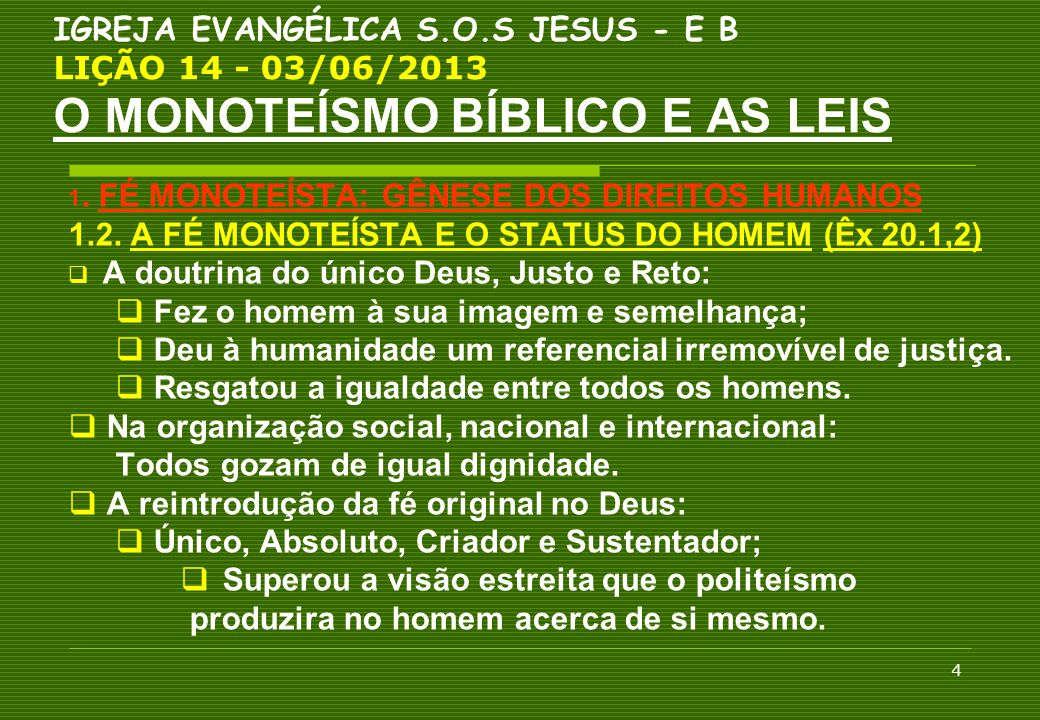 1.2. A FÉ MONOTEÍSTA E O STATUS DO HOMEM (Êx 20.1,2)
