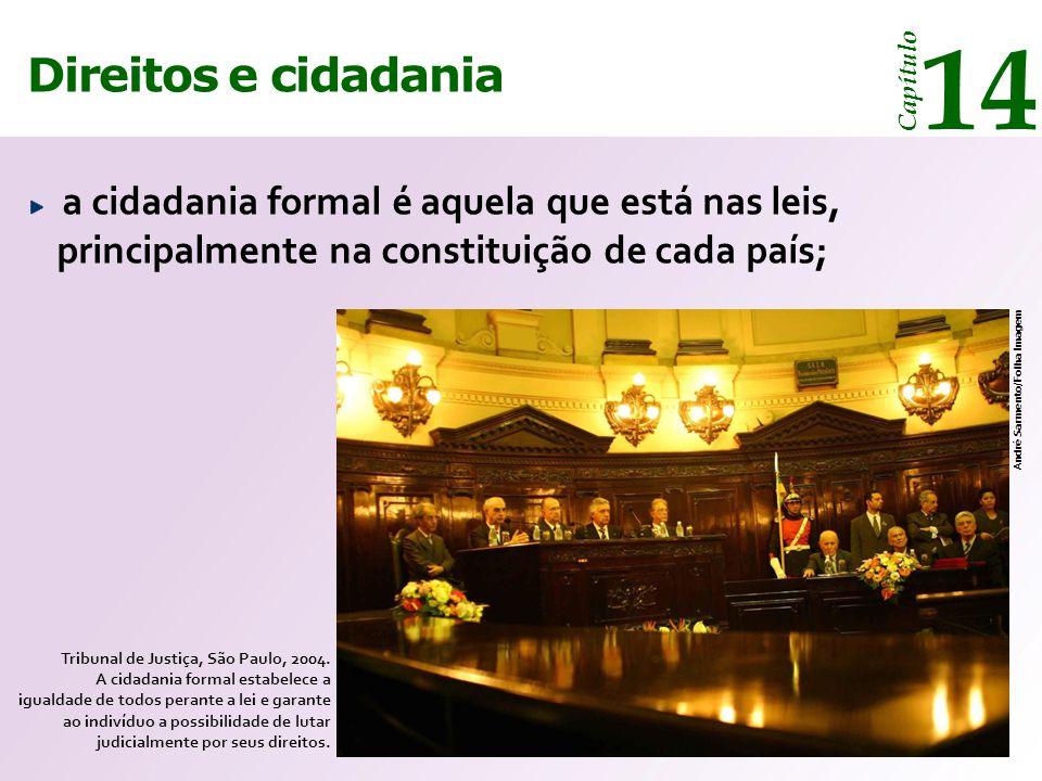 14 14 Direitos e cidadania Direitos e cidadania Capítulo Capítulo