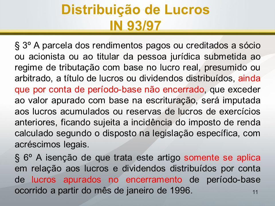 Distribuição de Lucros IN 93/97