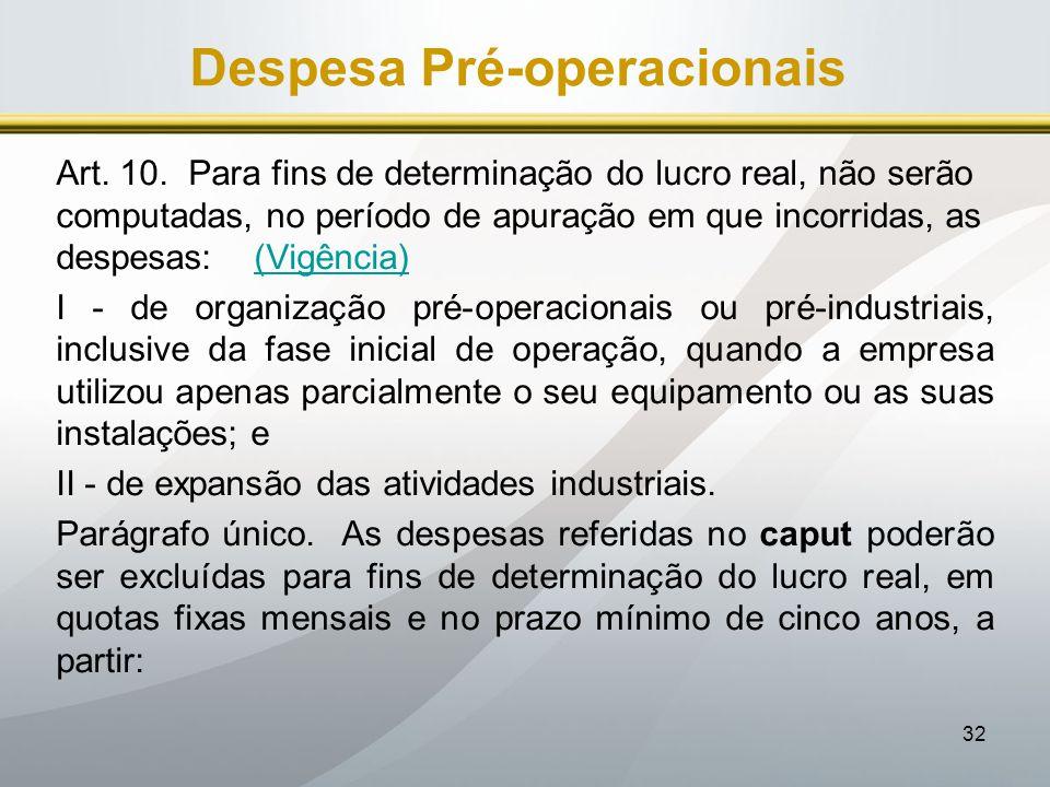 Despesa Pré-operacionais