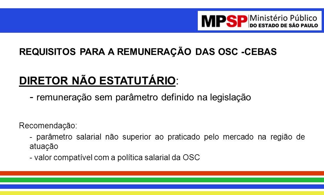 REQUISITOS PARA A REMUNERAÇÃO DAS OSC -CEBAS