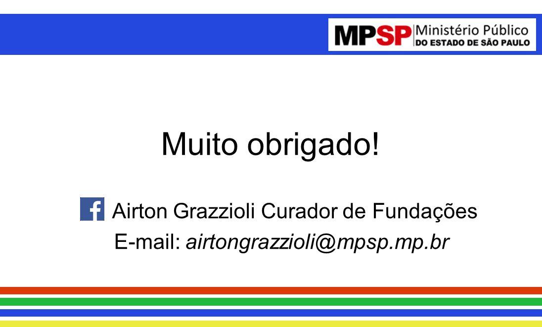 Airton Grazzioli Curador de Fundações