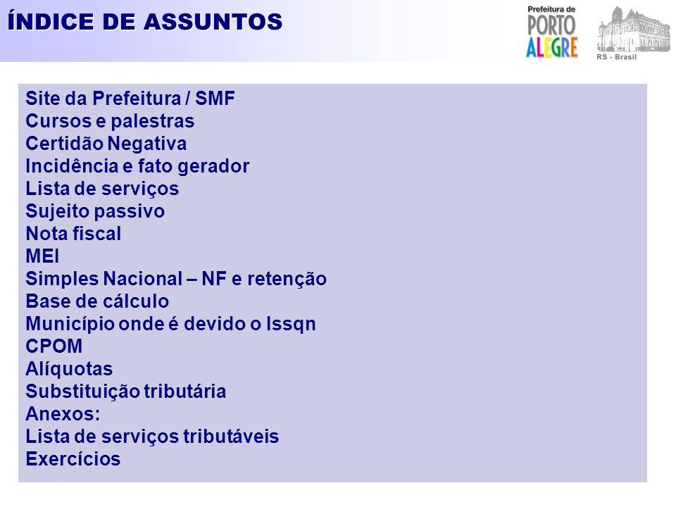 ÍNDICE DE ASSUNTOS Site da Prefeitura / SMF Cursos e palestras
