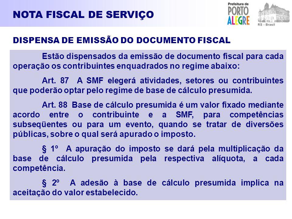 NOTA FISCAL DE SERVIÇO DISPENSA DE EMISSÃO DO DOCUMENTO FISCAL