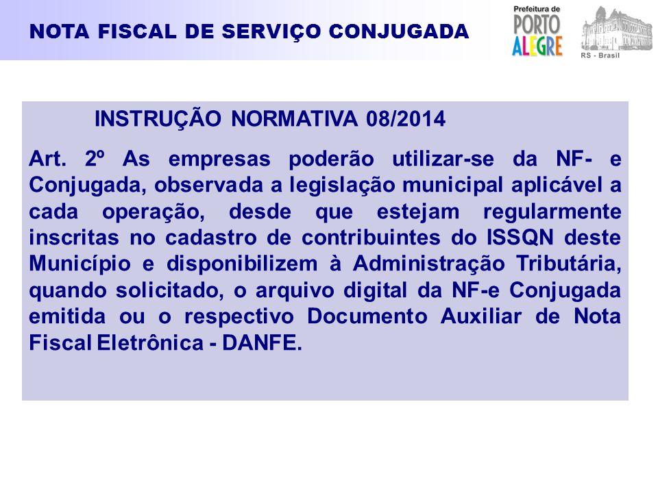 NOTA FISCAL DE SERVIÇO CONJUGADA