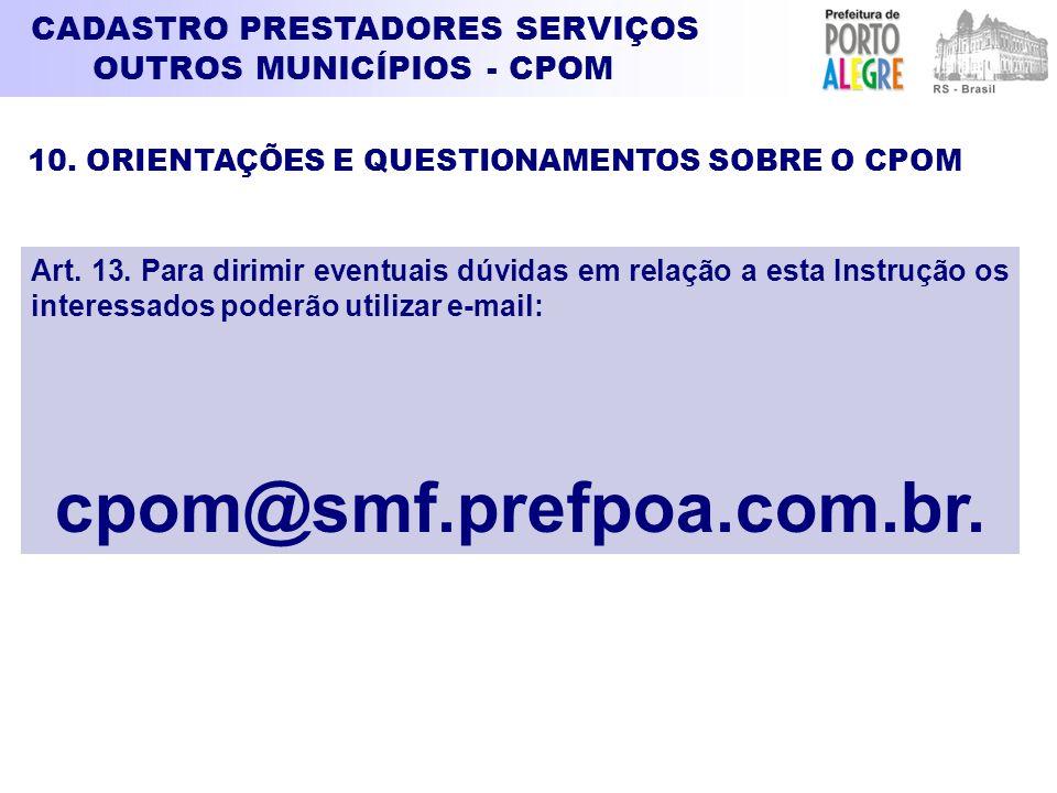 cpom@smf.prefpoa.com.br.