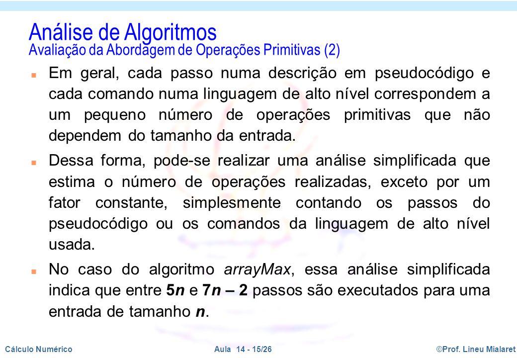 Análise de Algoritmos Avaliação da Abordagem de Operações Primitivas (2)