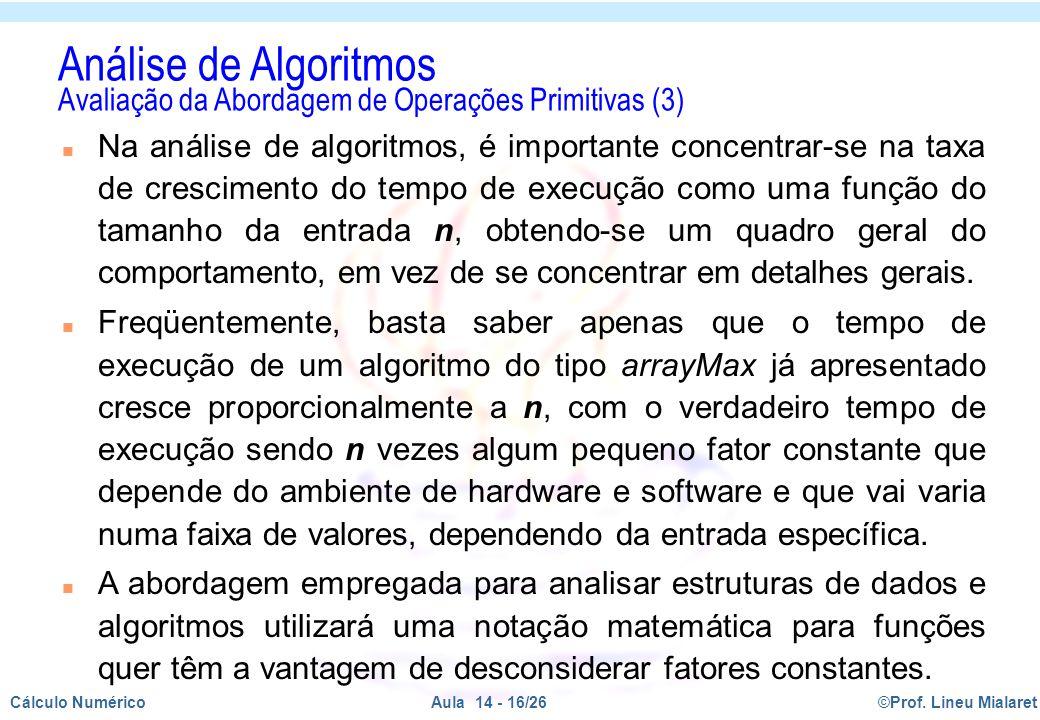Análise de Algoritmos Avaliação da Abordagem de Operações Primitivas (3)