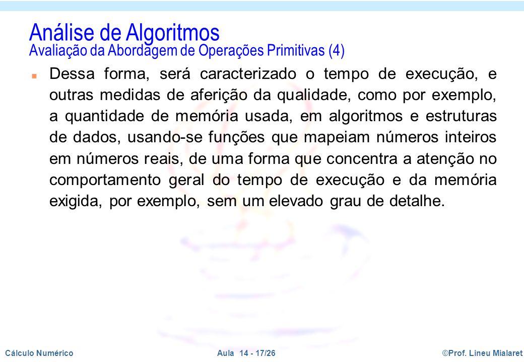 Análise de Algoritmos Avaliação da Abordagem de Operações Primitivas (4)
